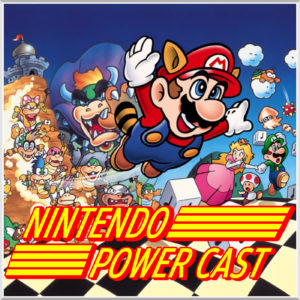 Nintendo Power Cast Ep 1